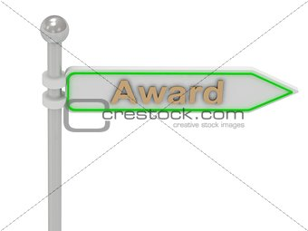 "3d rendering of sign with gold ""Award"""