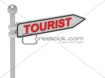 TOURIST arrow sign with letters