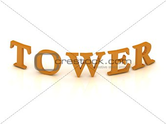 TOWER sign with orange letters