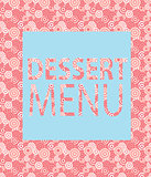 Dessert Menu Template. Vector Illustration