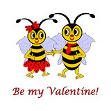 "Two funny cartoon bees with words ""Be my Valentine"""