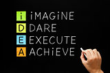 IDEA - Imagine Dare Execute Achieve