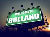 Welcome to Holland Billboard at Sunrise.