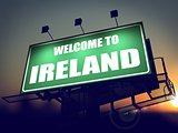 Billboard Welcome to Ireland at Sunrise.