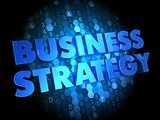Business Strategy on Dark Digital Background.