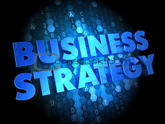Business Strategy on Dark Digital Background.