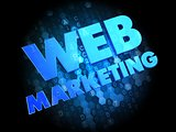 Web Marketing on Dark Digital Background.