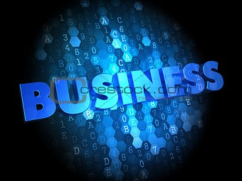 Business on Dark Digital Background.