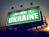Billboard Welcome to Ukraine at Sunrise.