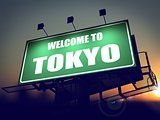 Billboard Welcome to Tokyo at Sunrise.