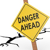 Danger ahead sign board