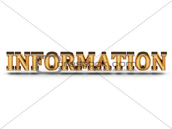 3d inscription INFORMATION golden bright letter