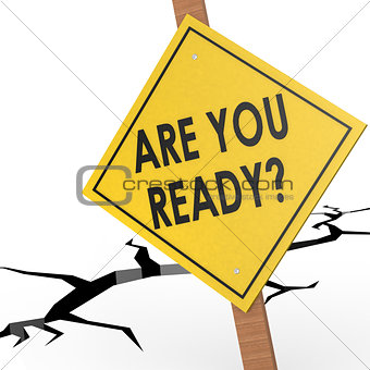 Are you ready sign board