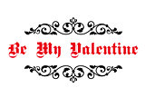 Vintage decorative header Be My Valentine