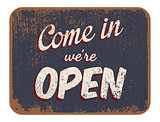 "Come in we""re open"