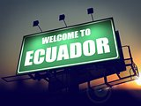 Billboard Welcome to Ecuador at Sunrise.