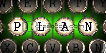 Old Typewriter's Keys with Plan Slogan.