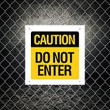 Caution sign - Do not enter