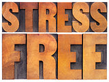 stress free in wood type