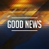 Good News Concept on Retro Triangle Background.