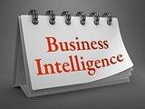 Business Intelligence Concept on Desktop Calendar.