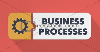 Business Processes Concept in Flat Design.