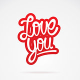 Love you hand lettering calligraphy
