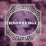 Knowledge Concept. Vintage Design Background.