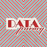 Data Privacy Concept on Striped Background.