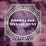 Knowledge Management. Vintage Background.