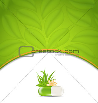 background for medical theme with green pill, flower, leaves, gr