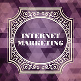 Internet Marketing. Vintage Concept.