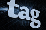 Tag against futuristic black and blue background