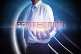Businessman presenting the word protection