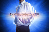 Businessman presenting the word mainframe