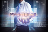 Businessman presenting the word protocol