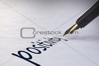 Fountain pen writing Positivity