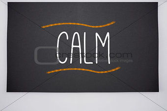 Calm written on big blackboard