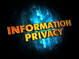 Information Privacy Concept on Digital Background.