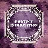 Protect Information Concept. Vintage design.