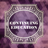 Continuing Education Concept. Vintage design.