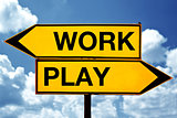 Work or play, opposite signs