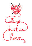 all you knit is love, vector