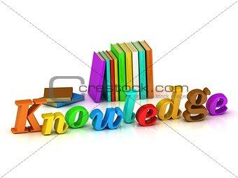Knowledge - 3d inscription bright volume letter
