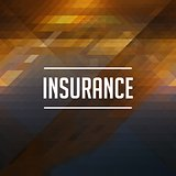 Insurance Concept on Retro Triangle Background.