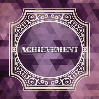 Achievement Concept. Purple Vintage design.