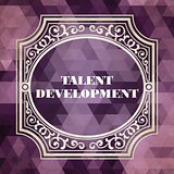 Talent Development Concept. Purple Vintage design.