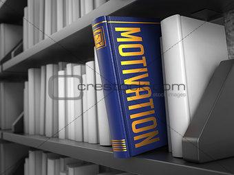 Motivation - Title of Book. Business Concept.