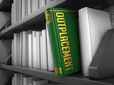 Outplacement - Title of Book. Business Concept.