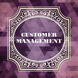 Customer Management Concept. Vintage design.